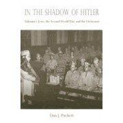 In the Shadow of Hitler: Alabama's Jews, the Second World War, and the Holocaust