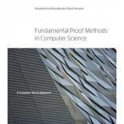Fundamental Proof Methods in Computer Science: A Computer-Based Approach