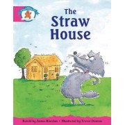 Literacy Edition Storyworlds Stage 5, Once Upon a Time World, the Straw House