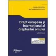 Drept european si international al drepturilor omului. Note de curs - Ovidiu Predescu Nasty Marian Vladoiu