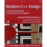 AndreiAlexandrescu Modern C++ Design: Applied Generic and Design Patterns (C++ in Depth)