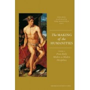 The Making of the Humanities: From Early Modern to Modern Disciplines Volume II by Rens Bod