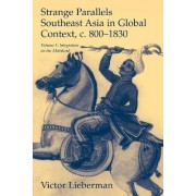 Strange Parallels: Volume 1, Integration on the Mainland: Integration on the Mainland v. 1 by Victor B. Lieberman