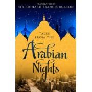 Tales from the Arabian Nights by Sir Richard Francis Burton