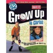Grow Up in Christ by Standard Publishing