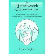The Breathwork Experience by Kylea Taylor