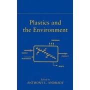 Plastics and the Environment by Anthony L. Andrady