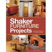 Popular Woodworking's Shaker Furniture Projects by Popular Woodworking Magazine