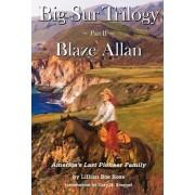 Big Sur Trilogy by Lillian Bos Ross