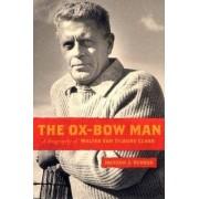 The Ox-bow Man by Jackson J. Benson