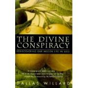 The Divine Conspiracy by Dallas Willard