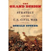 The Grand Design by Donald Stoker