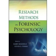 Research Methods in Forensic Psychology by Barry Rosenfeld