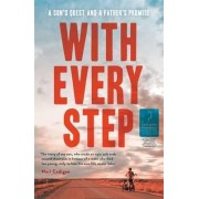 With Every Step by Neil Cadigan