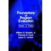 Foundations of Program Evaluation by Jr. William R. Shadish