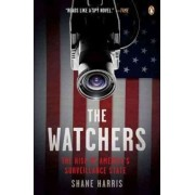 The Watchers by Shane Harris