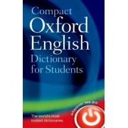 Compact Oxford English Dictionary for University and College Students by Oxford Dictionaries