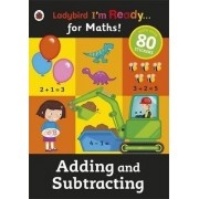 Adding and Subtracting: Ladybird I'm Ready for Maths Sticker Workbook by Ladybird