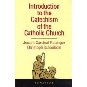 Introduction to the Catechism of the Catholic Church by Joseph Ratzinger
