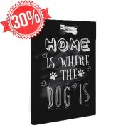 Home is where the dog is - Vászonkép - 45x60 cm