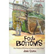 Foul Bottoms by John Quirk
