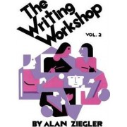 The Writing Workshop by Alan Ziegler