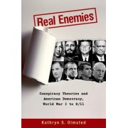 Real Enemies by Kathryn S. Olmsted