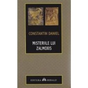 Misteriile lui Zalmoxis ed.3 - Constantin Daniel