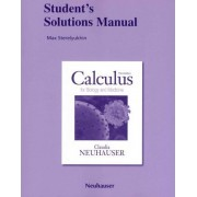 Student Solutions Manual for Calculus for Biology and Medicine by Claudia Neuhauser