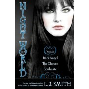 Night World #02: Dark Angel/The Chosen/Soulmate