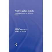 The Integration Debate by Chester Hartman