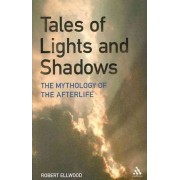 Tales of Lights and Shadows by Robert S. Ellwood
