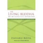The Living Buddha by Daisaku Ikeda