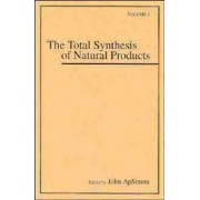 The Total Synthesis of Natural Products: v. 4 by J. ApSimon