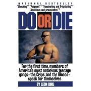 Do or Die by Leon Bing