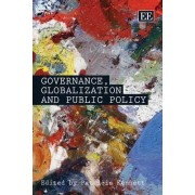 Governance, Globalization and Public Policy by Patricia Kennett