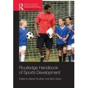 Routledge Handbook of Sports Development by Barrie Houlihan