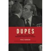 Dupes by Paul Kengor