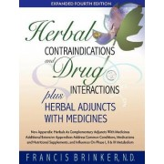 Herbal Contraindications and Drug Interactions by Francis Brinker