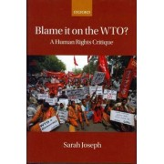 Blame it on the WTO? by Sarah Joseph