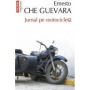 Jurnal pe motocicleta Ed. 2012 - Ernesto Che Guevara