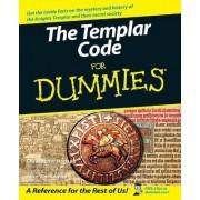 The Templar Code For Dummies by Christopher Hodapp