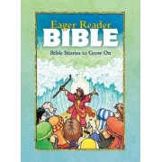 The Eager Reader Bible by Daryl Lucas