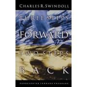 Three Steps Forward, Two Steps Back by Charles R. Swindoll