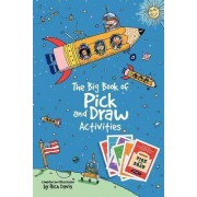 The Big Book of Pick and Draw Activities by Rich Davis
