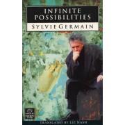 Infinite Possibilities by Sylvie Germain
