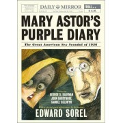 Mary Astor's Purple Diary the Great American Sex Scandal of 1936 by Edward Sorel