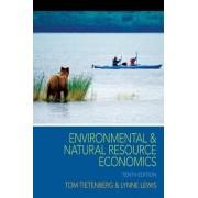 Environmental & Natural Resource Economics by Thomas H. Tietenberg