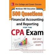 McGraw-Hill Education 500 Financial Accounting and Reporting Questions for the CPA Exam by Frimette Kass-Shraibman