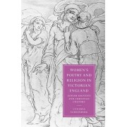 Women's Poetry and Religion in Victorian England by Cynthia Scheinberg